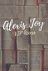 Alexis Joy VIP Access (2011)