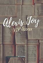 Alexis Joy VIP Access