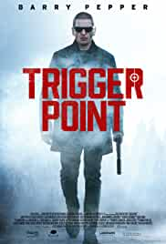 Trigger Point (2021) HDRip english Full Movie Watch Online Free MovieRulz