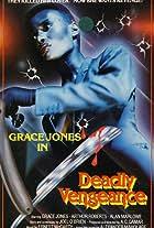 Deadly Vengeance