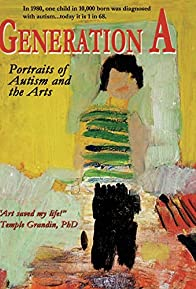 Primary photo for Generation A: Portraits of Autism and the Arts