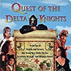 Quest of the Delta Knights (1993)