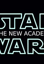 Star Wars: The New Academy