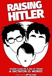 Raising Hitler Poster