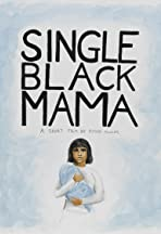 Single Black Mama