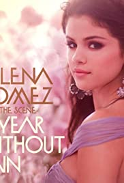 f96bc24d559b Selena Gomez   the Scene  A Year Without Rain Poster. A music video ...