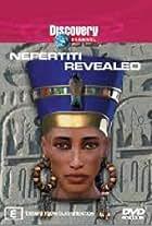 Nefertiti Revealed