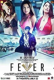 Fever(2016) Poster - Movie Forum, Cast, Reviews