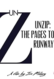 Unzip: The Pages to the Runway (2015) - IMDb