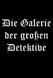 Die Galerie der großen Detektive Poster