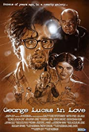 George Lucas in Love (1999) Poster - Movie Forum, Cast, Reviews