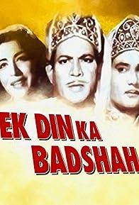 Primary photo for Ek Din Ka Badshah