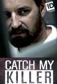 Primary photo for Catch My Killer