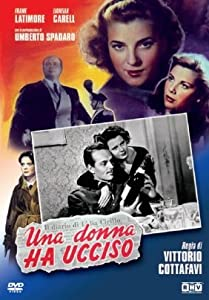 Best sites for free movie downloading Una donna ha ucciso by Pietro Germi [Mp4]