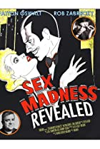 Sex Madness Revealed (2018) Poster