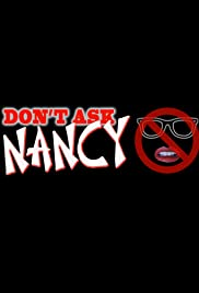 Don't Ask Nancy Poster