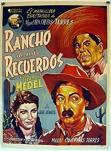 Top 2016 movie downloads Rancho de mis recuerdos Mexico [720x594]