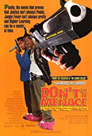 Don't Be a Menace to South Central While Drinking Your Juice in the Hood (1996) Poster - Movie Forum, Cast, Reviews
