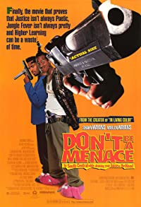Primary photo for Don't Be a Menace to South Central While Drinking Your Juice in the Hood