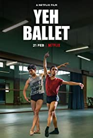 Yeh Ballet (2020) Poster - Movie Forum, Cast, Reviews