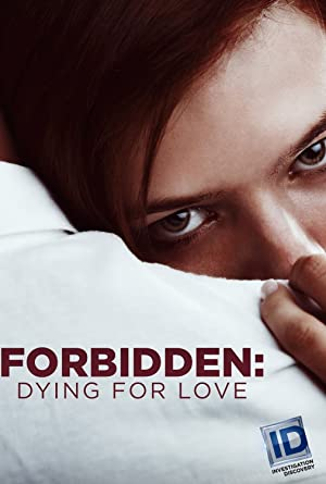 Where to stream Forbidden: Dying for Love