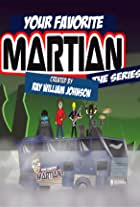 Your Favorite Martian: The Series