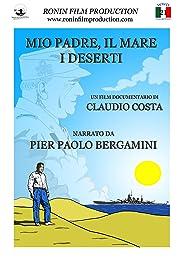 Mio padre, il mare, i deserti Poster