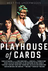 Playhouse of Cards: The Web Series (2015)