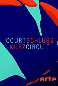 Primary photo for Court-circuit