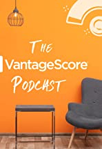 The VantageScore Podcast