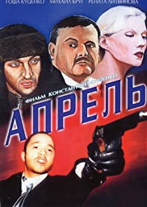 Watch online hollywood movies online Aprel Russia [BDRip]