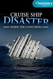 Cruise Ship Disaster Inside The Concordia Poster