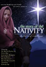 The Story of the Nativity: The Truth of Christmas