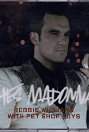 Robbie Williams Feat. Pet Shop Boys: She's Madonna Poster