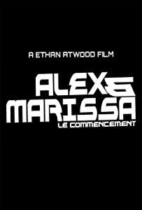 Watch new hd movies Alex \u0026 Marissa: Le commencement [480x272]