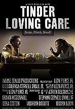 Tinder Loving Care