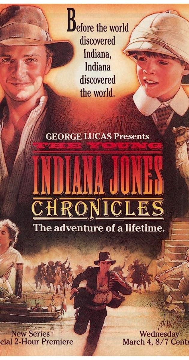 The Young Indiana Jones Chronicles Tv Series 1992 1993 Imdb