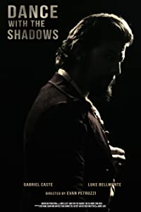 Watch full online movie Dance with the Shadows by [mkv]