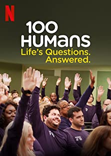 100 Humans: Life's Questions. Answered. (2020– )