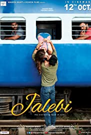 Jalebi 2018 Full HD Full Movie Watch online Download Free thumbnail