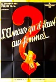 L'amour qu'il faut aux femmes Poster