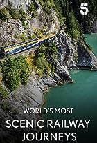 The World's Most Scenic Railway Journeys