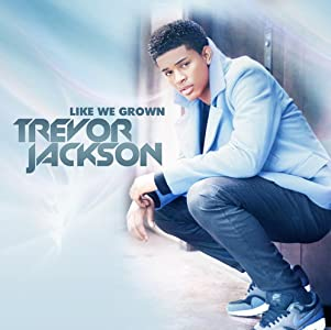 Movies downloading free Trevor Jackson: Like We Grown by Marc Klasfeld [Mkv]