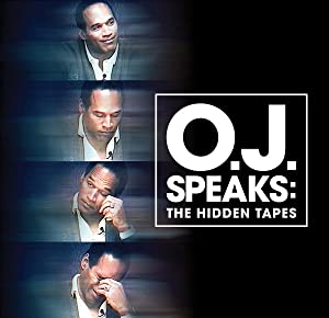 O.J. Speaks: The Hidden Tapes