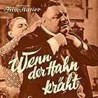 Wenn der Hahn kräht (1936)