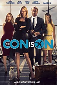 Uma Thurman, Tim Roth, Sofía Vergara, and Alice Eve in The Con Is On (2018)