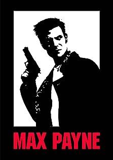 Max Payne (2001 Video Game)