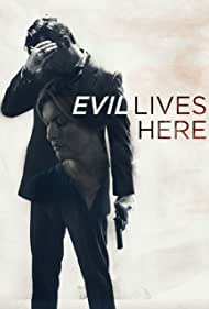 Evil Lives Here (2016)