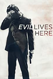 Evil Lives Here | Watch Movies Online
