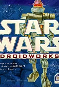 Primary photo for Star Wars: DroidWorks